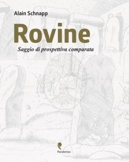 rovine_saggio_di_prospettiva_comparata_alain_schnapp.jpg