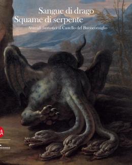 sangue_di_drago_squame_di_serpente_animali_fantastici_al_castello_del_buonconsiglio.jpg