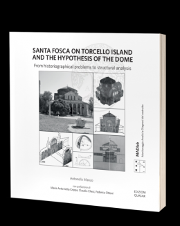 santa_fosca_on_torcello_island_and_the_hypothesis_of_the_dome_from_historiographical_problems_to_structural_analysis_antonella_manzo.png