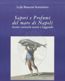 sapori_e_profumi_del_mare_di_napoli_ricette_curiosit_storie_e_leggende.jpg