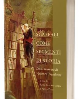 scaffali_come_segmenti_di_storia_studi_in_onore_di_vincenzo_trombetta.jpg