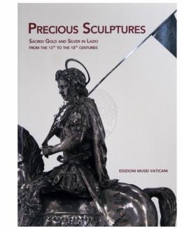 sculture_preziose_oreficeria_sacra_nel_lazio_dal_xiii_al_xviii_secolo_benedetta_montevecchi.jpg