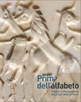 segni_prima_dell_alfabeto_viaggio_in_mesopotamia_alle_origini_della_scrittura_catalogo_della_mostra.jpg