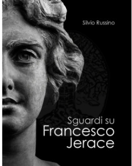sguardi_su_francesco_jerace_silvio_russino.jpg