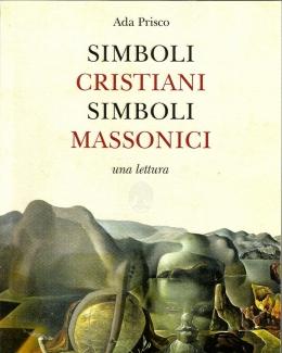 simboli_cristiani_simboli_massonici_una_lettura_ada_prisco.jpg