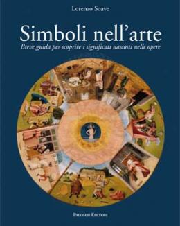 simboli_nell_arte_breve_guida_per_scoprire_i_significati_nascosti_nelle_opere_lorenzo_soave.jpg