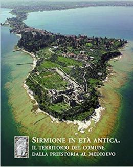 sirmione_in_et_antica_il_territorio_del_comune_dalla_preistoria_al_medioevo_di_e_roffia_a_cura_di.jpg