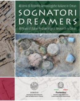sognatori_40_anni_di_ricerche_archeologiche_italiane_in_oman_dreamers.jpg