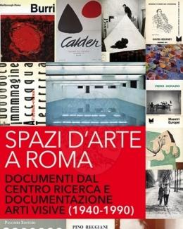 spazi_d_arte_a_roma_documenti_dal_centro_di_ricerca_e_documentazione_arti_visive_1940_1990.jpg