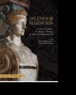 splendor_marmoris_i_colori_del_marmo_tra_roma_e_l_europa_da_paolo_iii_a_napoleone_iii_a_cura_di_grgoire_extermann_e_ariane_varela_braga.jpg