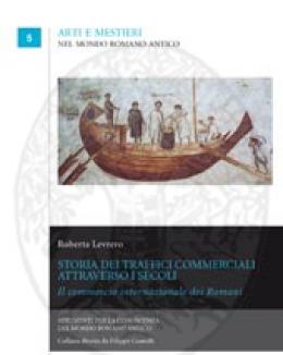 storia_dei_traffici_commerciali_attraverso_i_secoli_edoardo_levrero.jpg