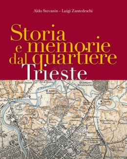 storia_e_memorie_dal_quartiere_trieste_aldo_stevanin_luigi_zantedeschi.jpg