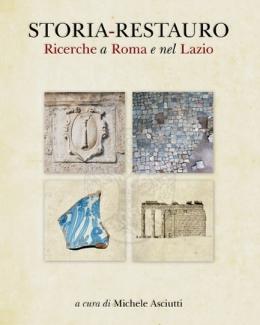 storia_restauro_ricerche_a_roma_e_nel_lazio_michele_asciutti.jpg