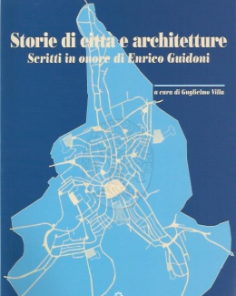 storie_di_citt_e_architetture_scritti_in_onore_di_enrico_guid.jpg