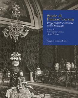 storie_di_palazzo_corsini_protagonisti_e_vicende_nellottocento_a_cura_di_alessandro_cosma_e_silvia_pedone.jpg