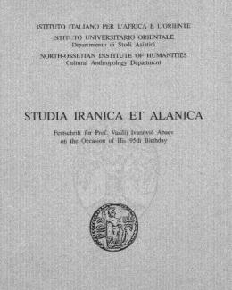 studia_iranica_et_alanica_festschrift_for_prof_vasilij_ivanovic_abaev_on_the_occasion_of_his_95th_birthday_serie_orientale_roma_lxxxii.jpg