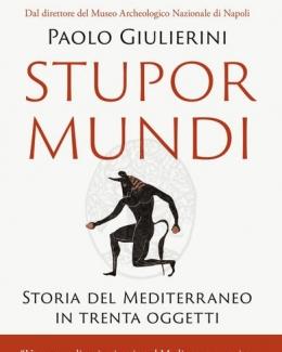 stupor_mundi_storia_del_mediterraneo_in_trenta_oggetti_paolo_giulierini.jpg