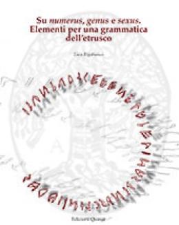 su_numerus_genus_e_sexus_elementi_per_una_grammatica_delletrusco_quaderni_di_eutopia9_luca_rigobia.jpg