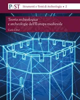 teoria_archeologica_e_archeologie_dell_europa_medievale.jpg