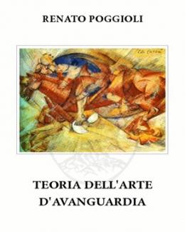 teoria_dell_arte_d_avanguardia_renato_poggioli.jpg