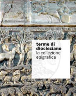 terme_di_diocleziano_la_collezione_epigrafica_rosanna_friggeri.jpg