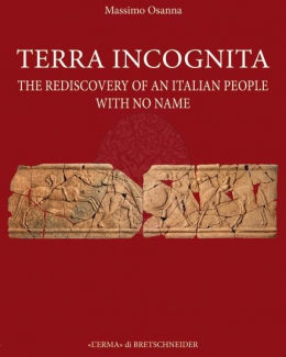 terra_incognita_the_rediscovery_of_an_italian_people_with_no_name_massimo_osanna.jpg