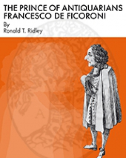 the_prince_of_antiquarians_francesco_de_ficoroni_rt_ridley.jpg