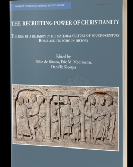 the_recruiting_power_of_christianity_sible_de_blaauw_eric_m_moormann.png