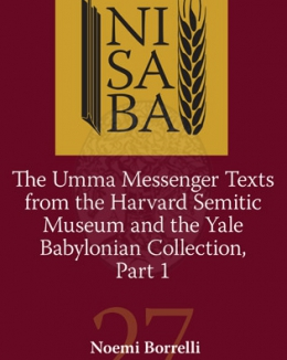 the_umma_messenger_texts_from_the_harvard_semitic_museum_and_the_yale_babylonian_collection_part_1_noemi_borrelli_nisaba_27.jpg