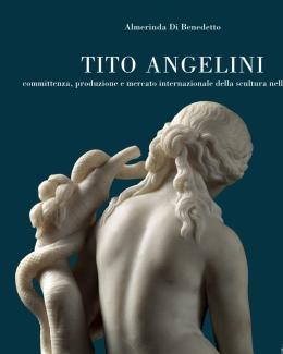 tito_angelini_committenza_produzione_e_mercato_internazionale_della_scultura_nell_ottocento_almerinda_di_benedetto.jpg