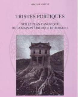 tristes_portiques_sur_le_plan_canonique_de_la_maison_trusque_et_romaine_des_origines_au_principat_dauguste.jpg