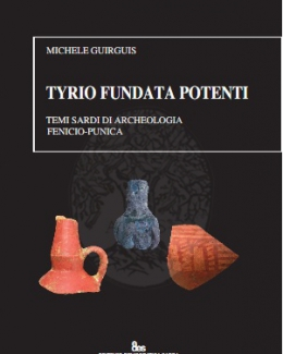 tyrio_fundata_potenti_temi_sardi_di_archeologia_fenicio_punica.jpg
