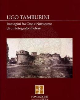 ugo_tamburini_immagini_fra_otto_e_novecento_di_un_fotografo_imolese_silvia_mirri.jpg