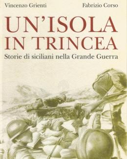 un_isola_in_trincea_storie_di_siciliani_nella_grande_guerra_.jpg