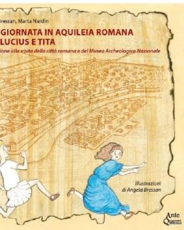 una_giornata_in_aquileia_romana_con_lucius_e_tita.jpg