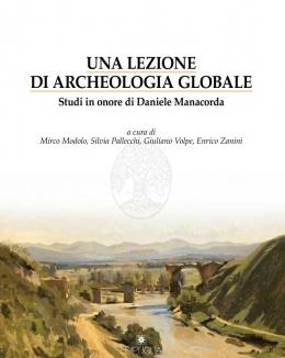 una_lezione_di_archeologia_globale_studi_in_onore_di_daniele_manacorda.jpg