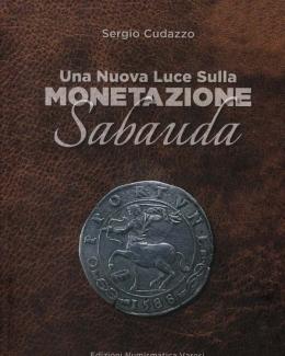 una_nuova_luce_sulla_monetazione_sabauda_sergio_cudazzo.jpg