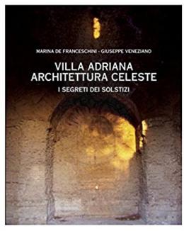 villa_adriana_architettura_celeste_i_segreti_dei_solstizi_marina_de_franceschini_giuseppe_veneziano.jpg