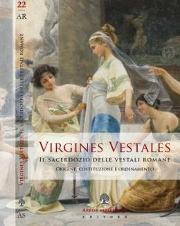 virgines_vestales_il_sacerdozio_delle_vestali_romane_origine_costituzione_e_ordinamento.jpg