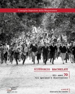 vittorio_bachelet_gli_anni_70_tra_speranze_e_disillusioni.jpg