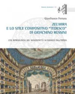 zelmira_e_lo_stile_compositivo_tedesco_di_gioachino_rossini.jpg