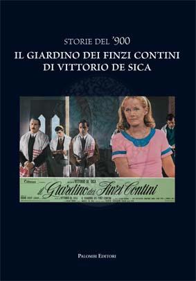 Storie del 39 900 il giardino dei finzi contini di - Il giardino dei finzi contini libro ...