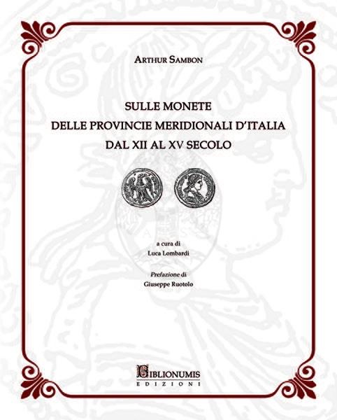 sulle monete delle provincie meridionali d italia dal xii al xv