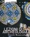 lezioni di archeologia   daniele manacorda
