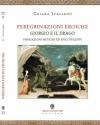 chiara italiano peregrinazioni eroice san giorgio e il drago