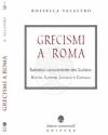 grecismi a roma valastro rossella 2020