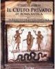 attilio de marchi    il culto privato di roma antica 1 la religione nella vita domestica iscrizioni e offerte votive