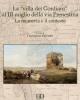 la villa dei gordiani al iii miglio della via prenestina la memoria e il contesto   domenico palombi