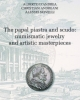 the papal piastra and scudo numismatic jewelry and artistic masterpieces   alberto dandreachristian andreani alessio novelli