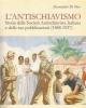 1lantischiavismo storia della societ antischiavistica italia